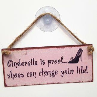 cinderella is proof that shoes can change your life placa metal amigo secreto amiga sapatos
